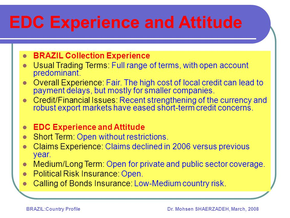 EDC Experience and Attitude