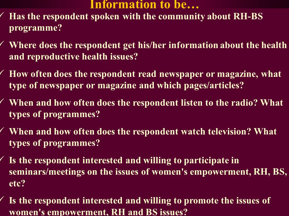 Information to be… Has the respondent spoken with the community about RH-BS programme