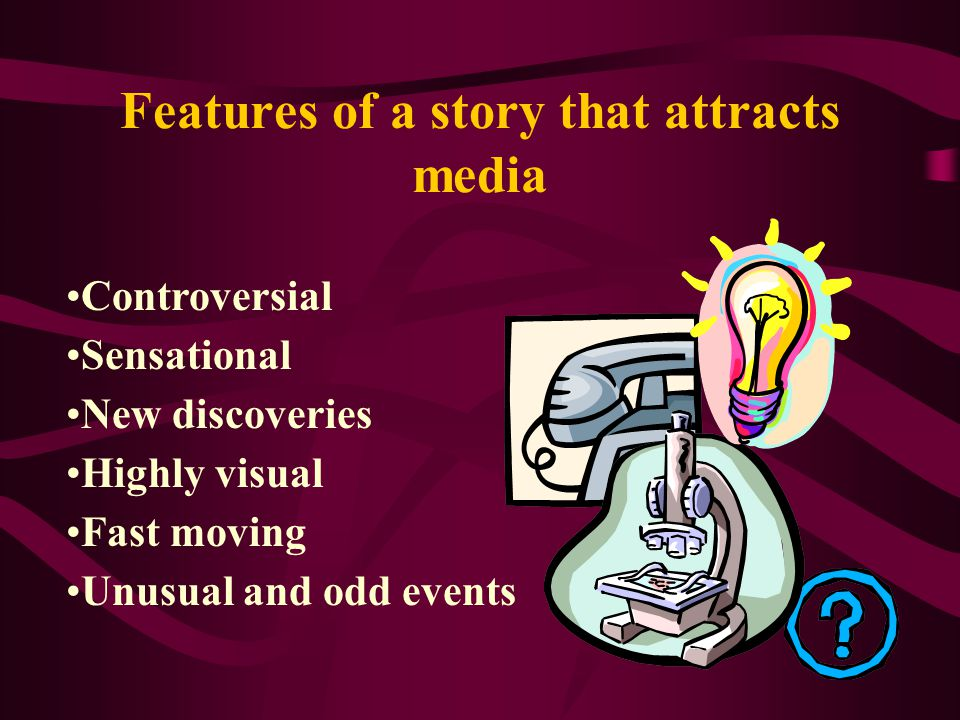 Features of a story that attracts media