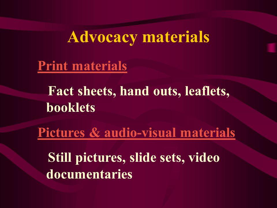 Advocacy materials Print materials