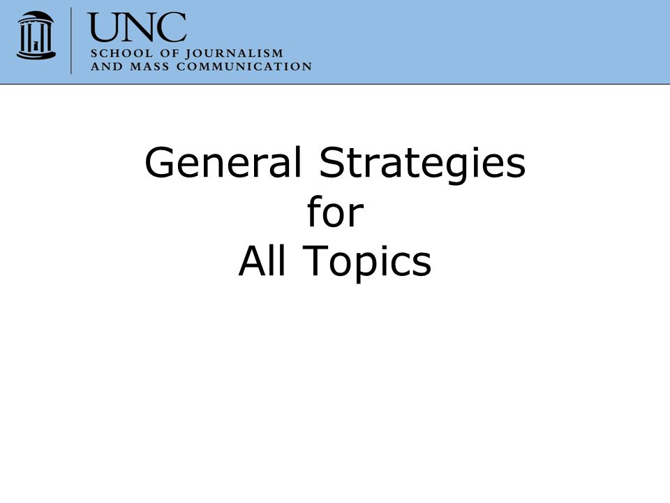 General Strategies for All Topics