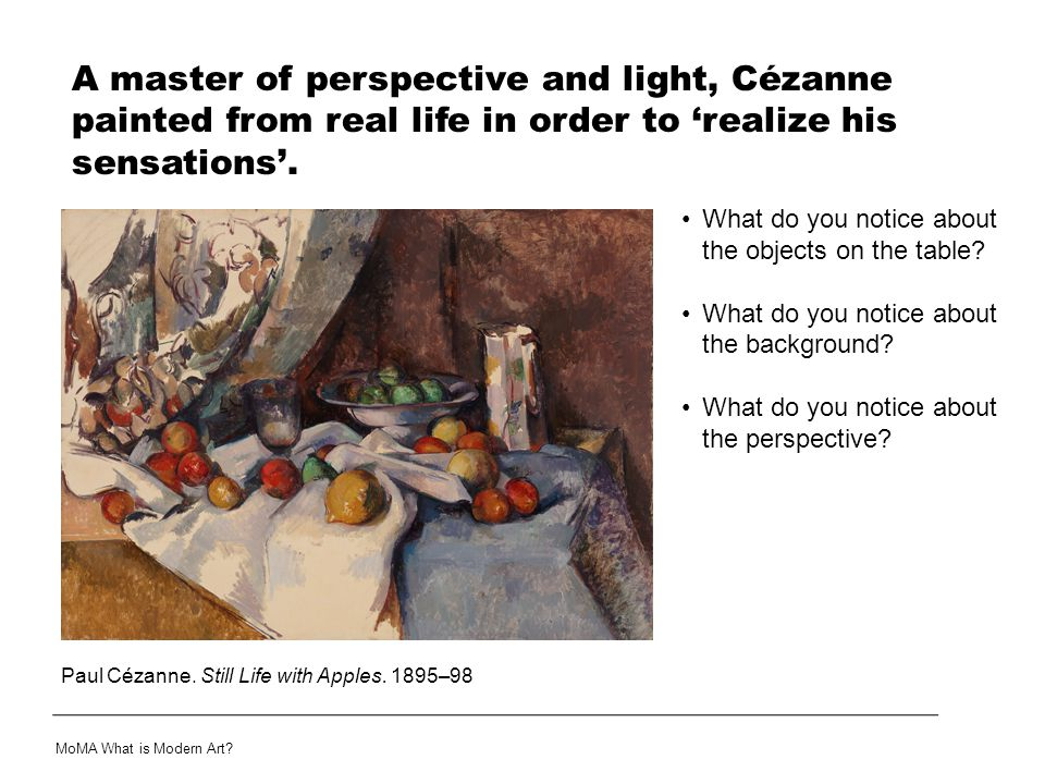 A master of perspective and light, Cézanne painted from real life in order to 'realize his sensations'.