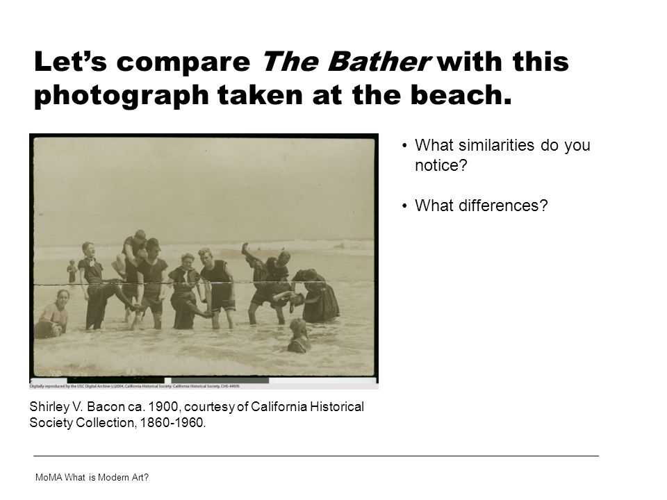 Let's compare The Bather with this photograph taken at the beach.