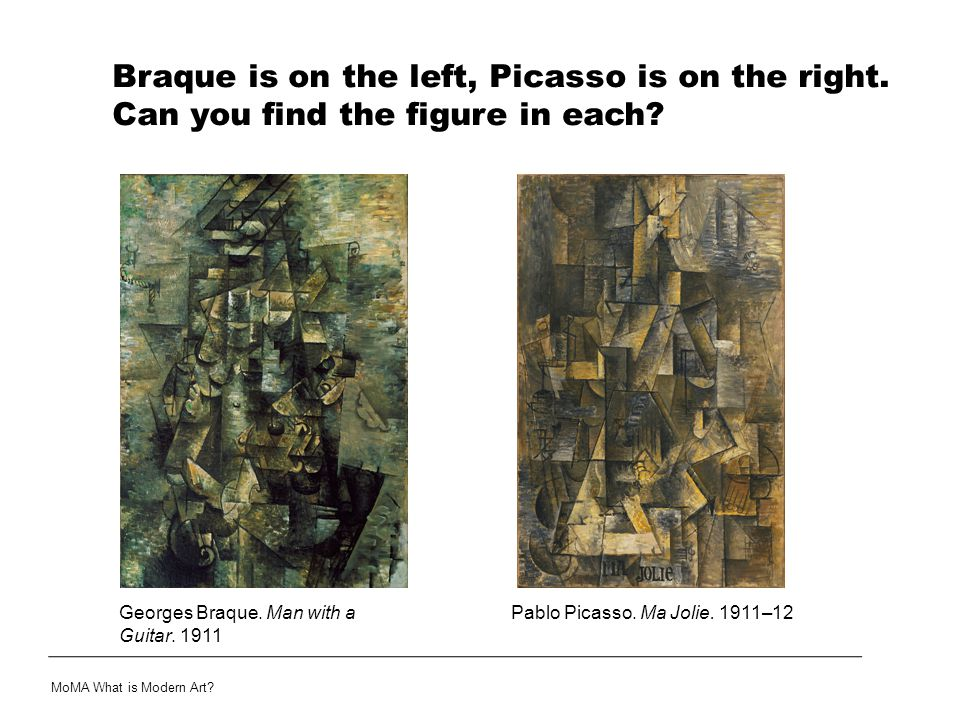Braque is on the left, Picasso is on the right