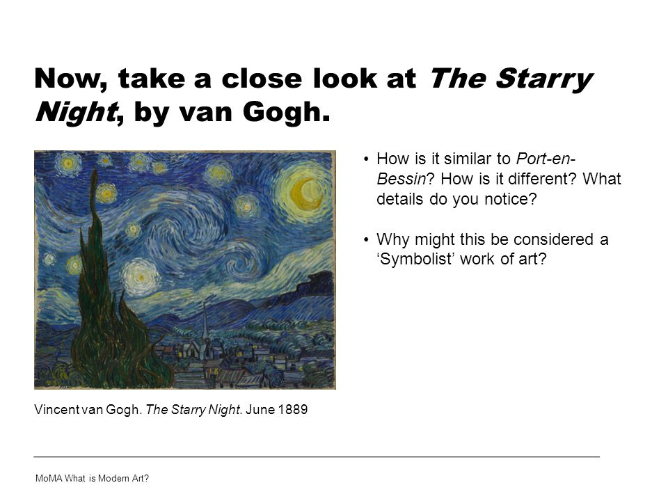 Now, take a close look at The Starry Night, by van Gogh.