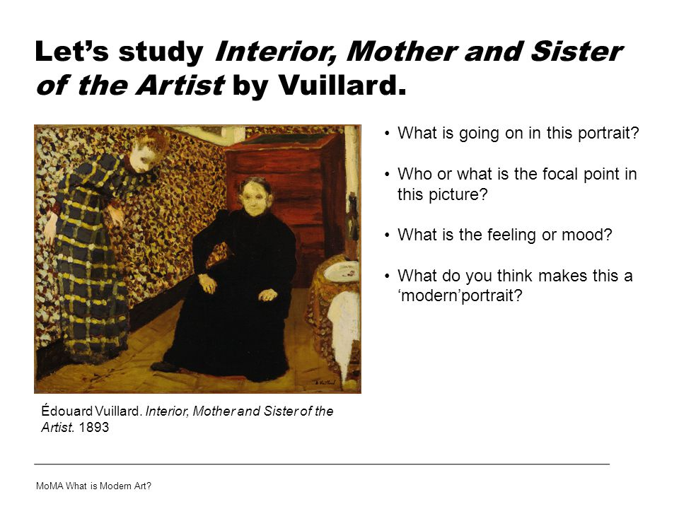 Let's study Interior, Mother and Sister of the Artist by Vuillard.