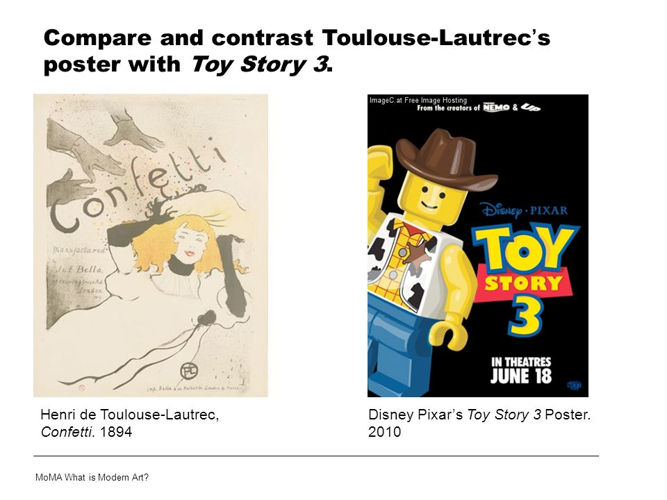 Compare and contrast Toulouse-Lautrec's poster with Toy Story 3.