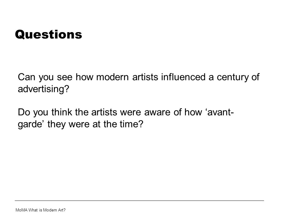 Questions Can you see how modern artists influenced a century of advertising
