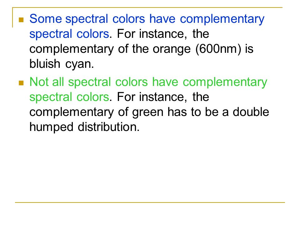 Some spectral colors have complementary spectral colors
