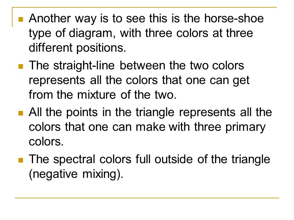 Another way is to see this is the horse-shoe type of diagram, with three colors at three different positions.