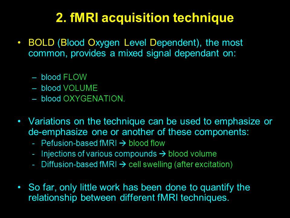 2. fMRI acquisition technique