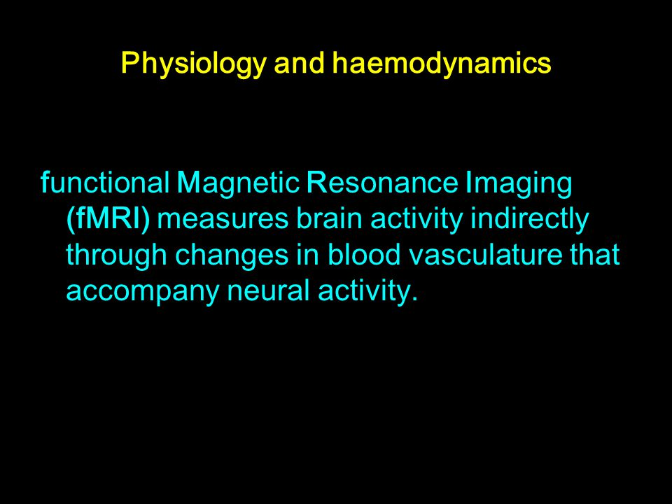 Physiology and haemodynamics