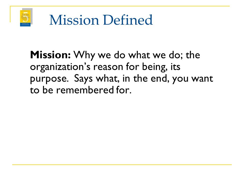 Mission Defined