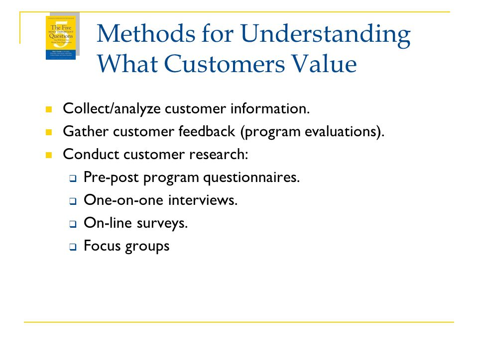 Methods for Understanding What Customers Value