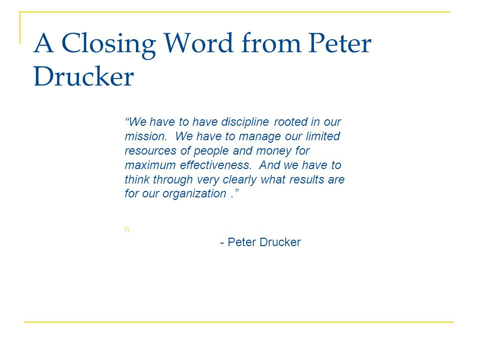 A Closing Word from Peter Drucker