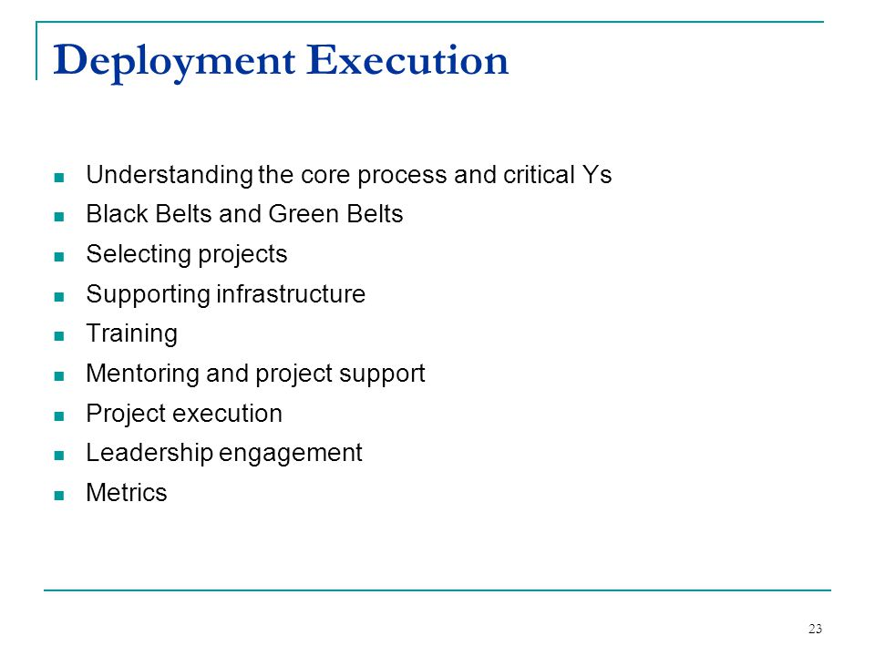 Deployment Execution Understanding the core process and critical Ys