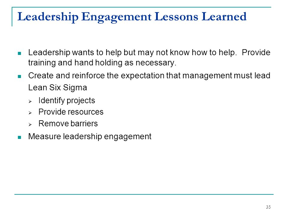 Leadership Engagement Lessons Learned