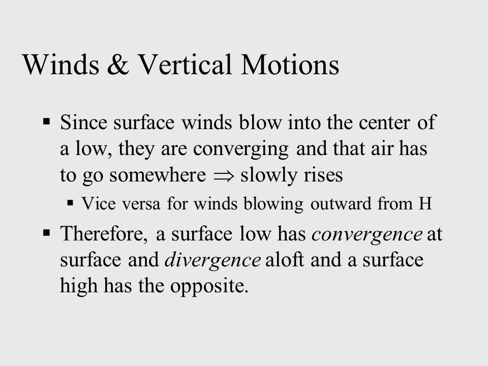 Winds & Vertical Motions