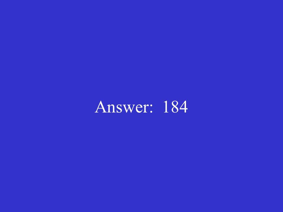 Answer: 184