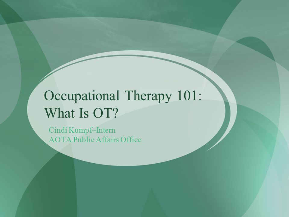 Occupational Therapy 101: What Is OT