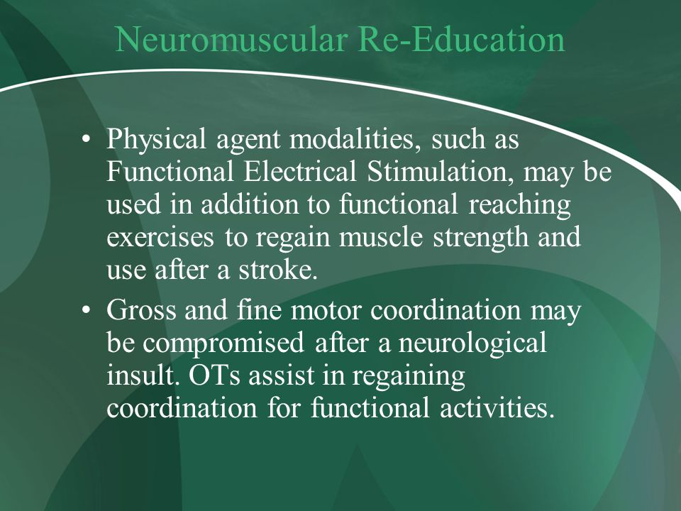 Neuromuscular Re-Education
