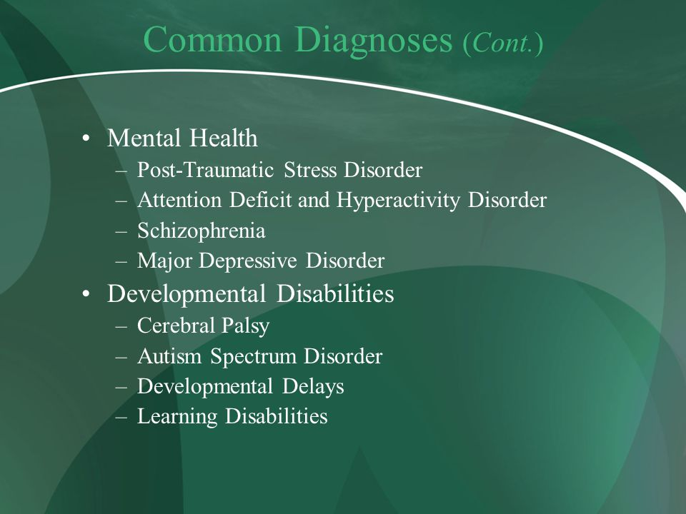 Common Diagnoses (Cont.)