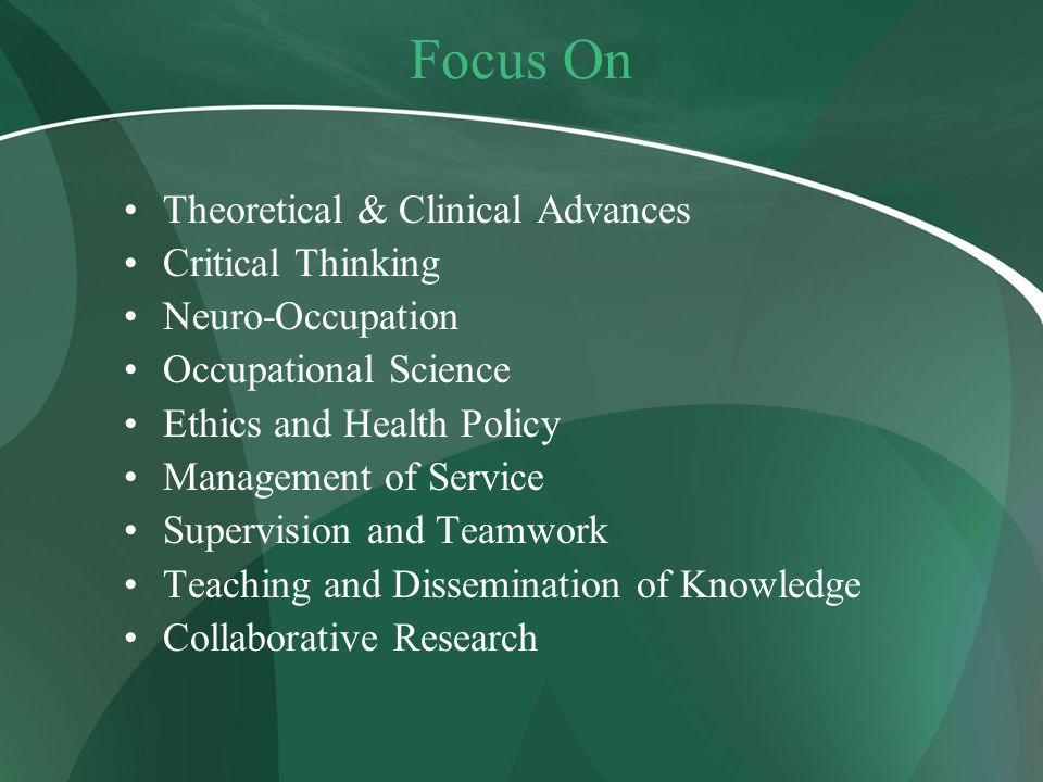Focus On Theoretical & Clinical Advances Critical Thinking