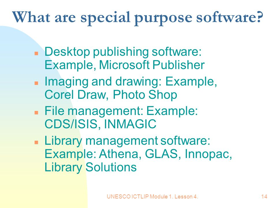 What are special purpose software