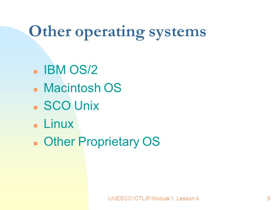 Other operating systems