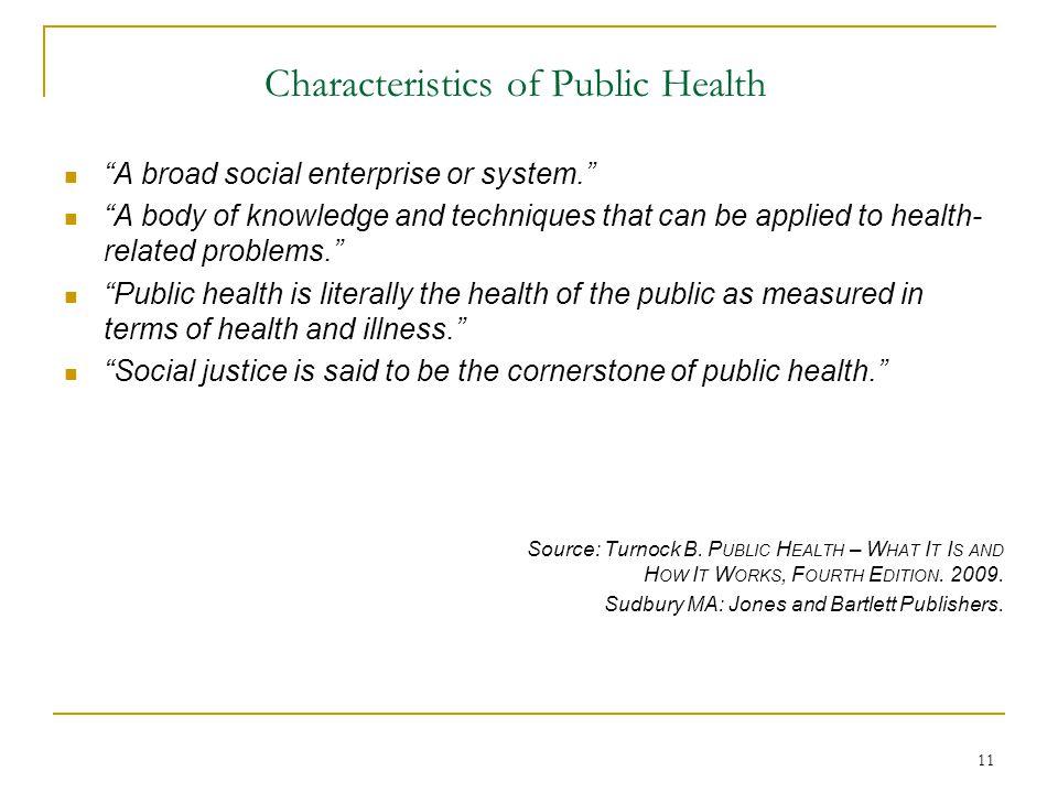 Characteristics of Public Health