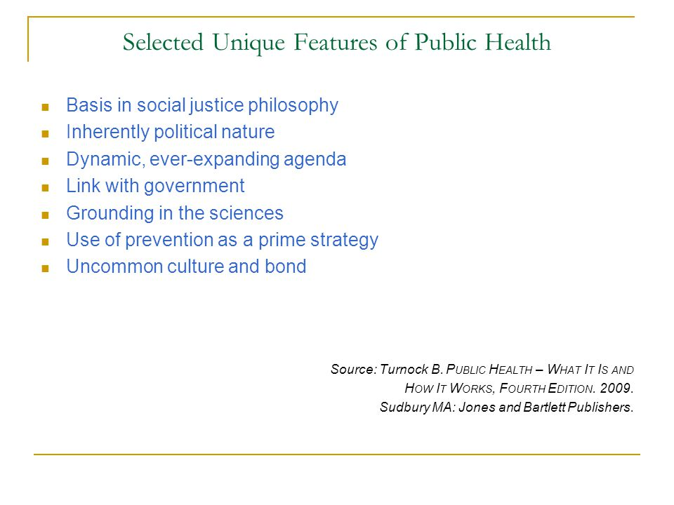 Selected Unique Features of Public Health