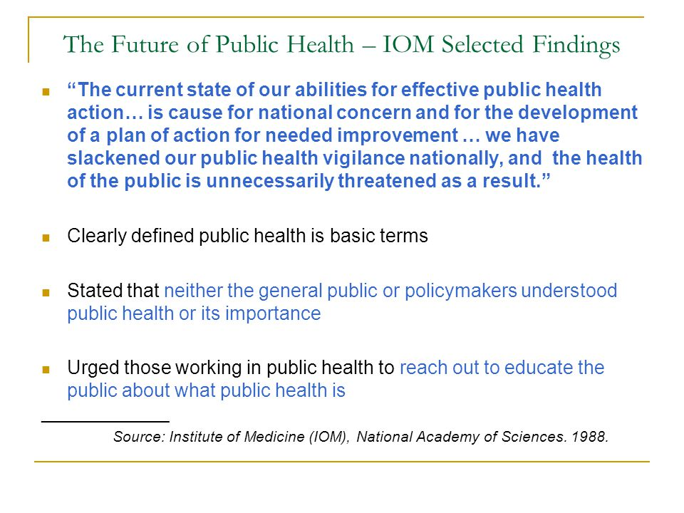 The Future of Public Health – IOM Selected Findings