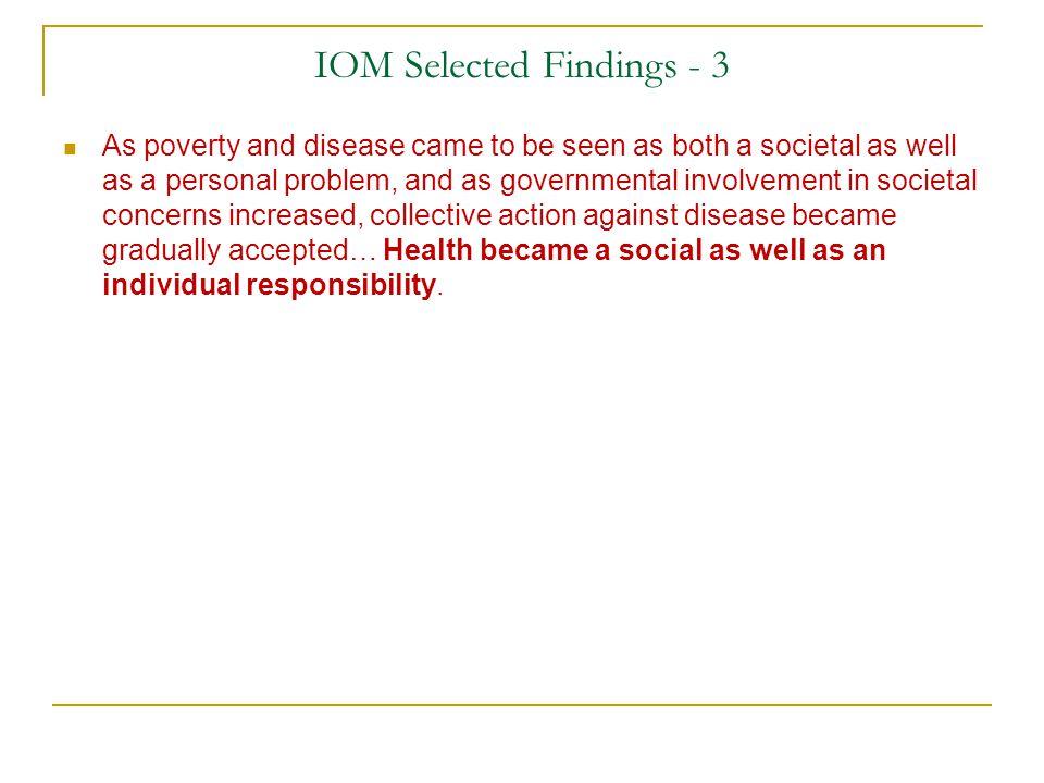 IOM Selected Findings - 3