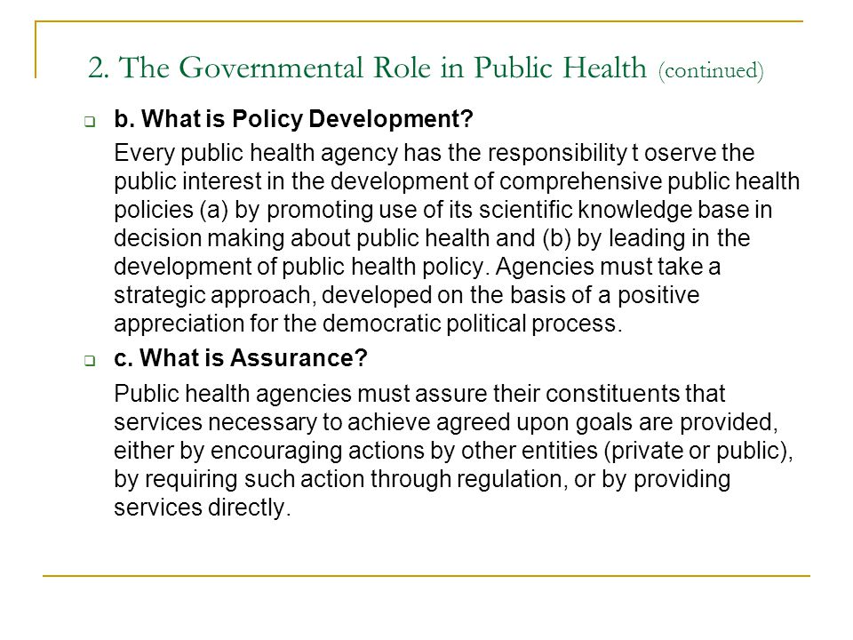 2. The Governmental Role in Public Health (continued)
