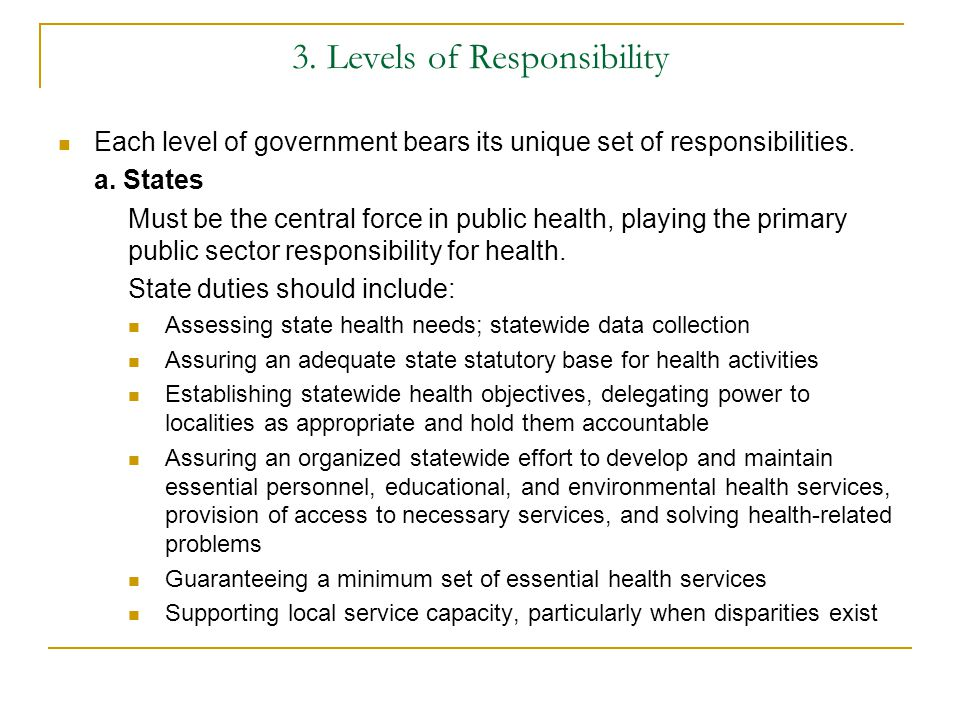 3. Levels of Responsibility