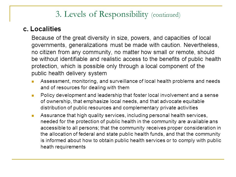 3. Levels of Responsibility (continued)