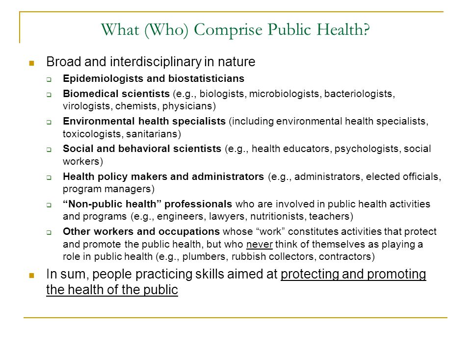 What (Who) Comprise Public Health