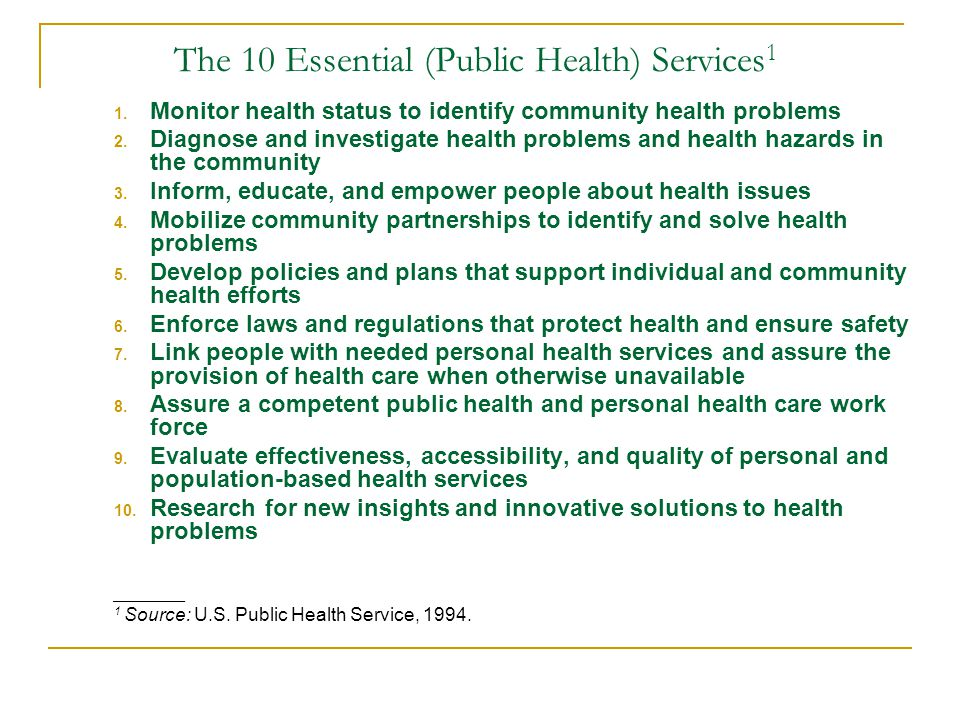 The 10 Essential (Public Health) Services1