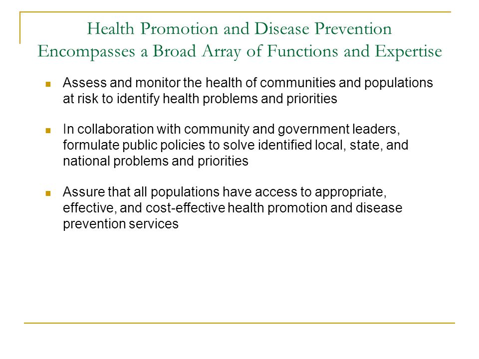Health Promotion and Disease Prevention Encompasses a Broad Array of Functions and Expertise