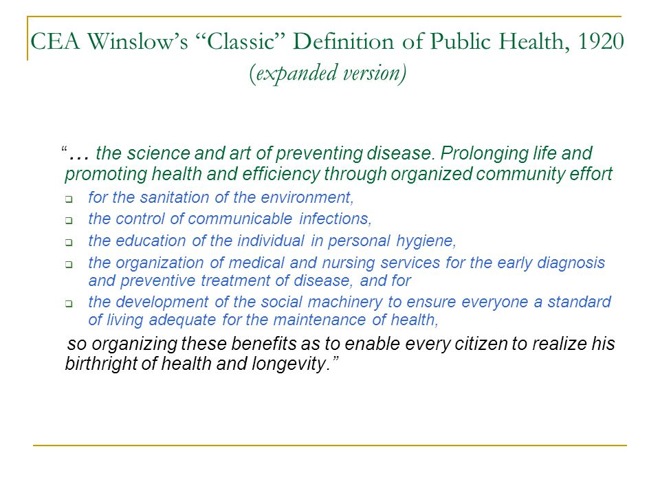 CEA Winslow's Classic Definition of Public Health, 1920 (expanded version)