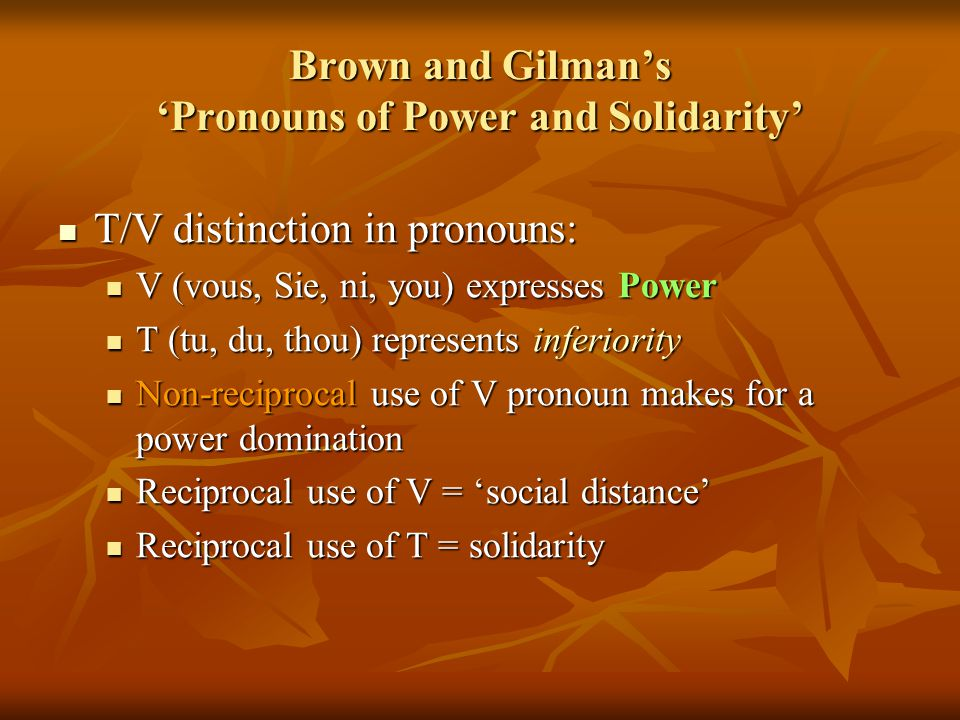 Brown and Gilman's 'Pronouns of Power and Solidarity'