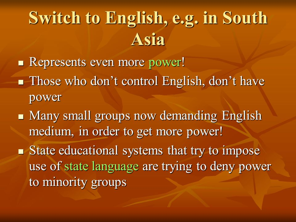Switch to English, e.g. in South Asia