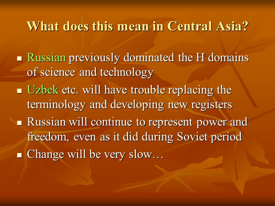 What does this mean in Central Asia