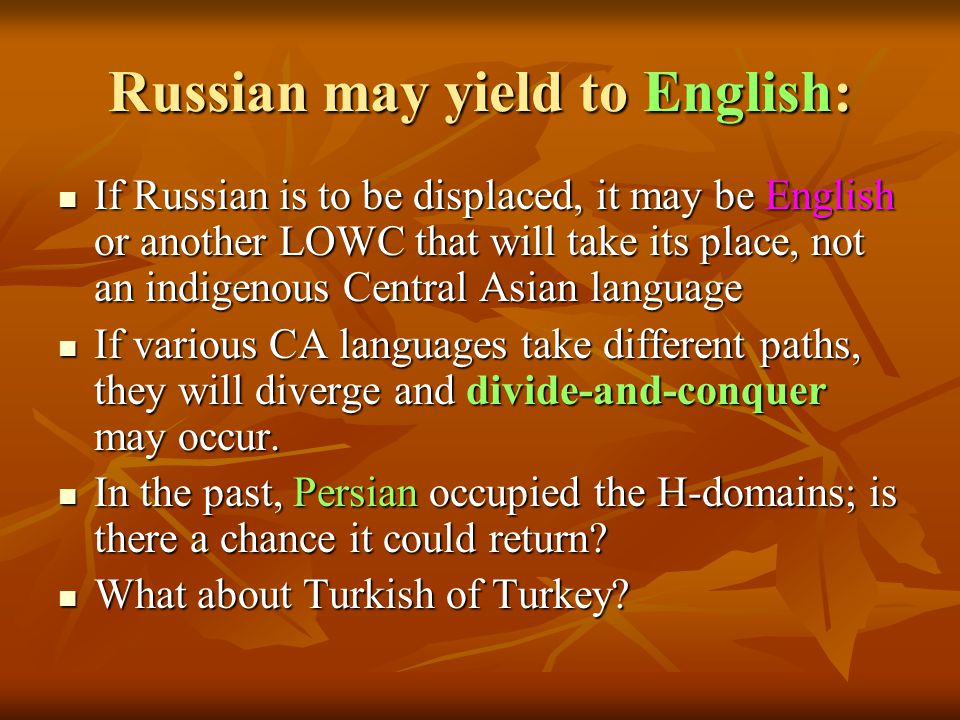Russian may yield to English: