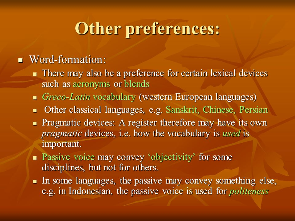 Other preferences: Word-formation: