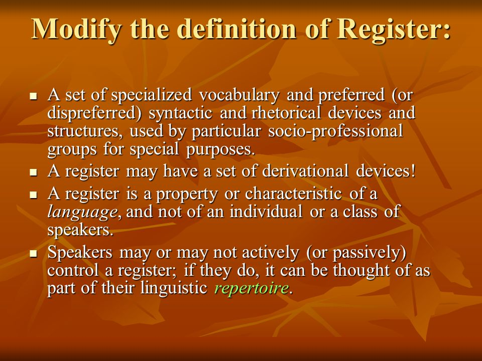 Modify the definition of Register: