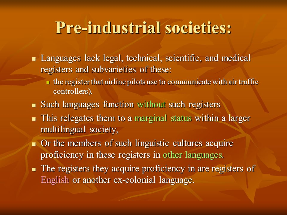 Pre-industrial societies: