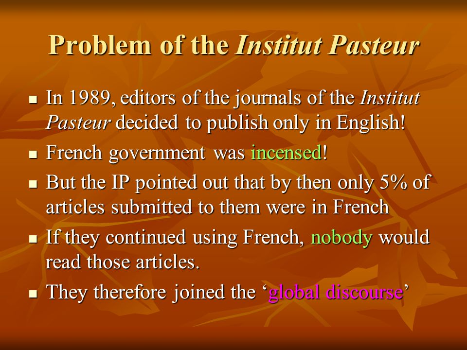Problem of the Institut Pasteur