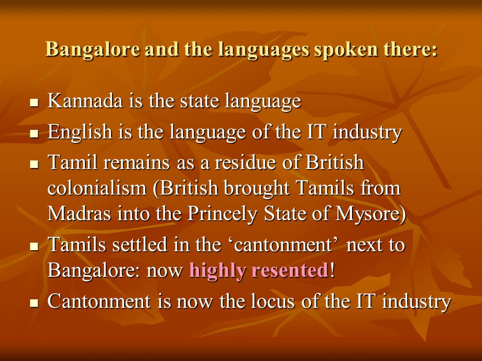 Bangalore and the languages spoken there: