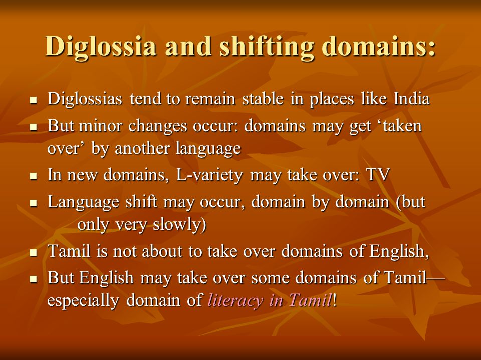Diglossia and shifting domains: